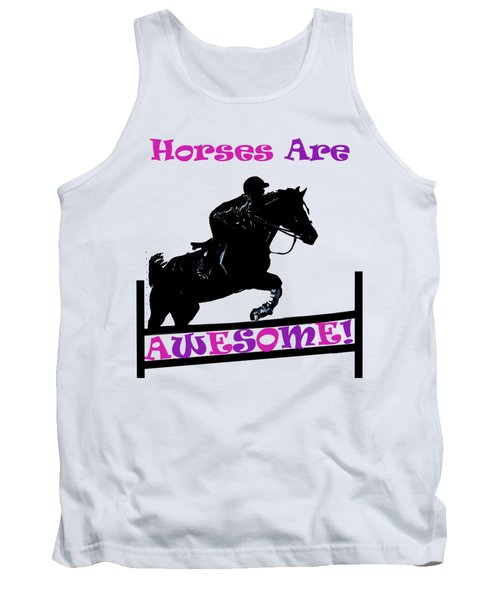 Horses Are Awesome Tank Top by Patricia Barmatz