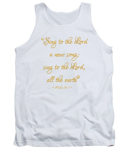 Sing To The Lord A New Song Bible Quote Tank Top