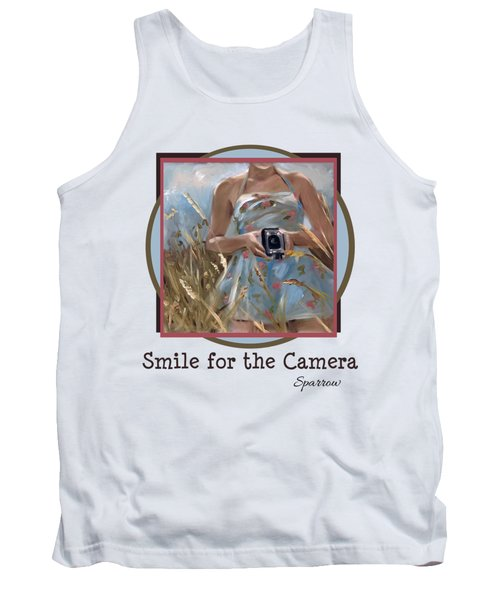 Smile For The Camer Tank Top