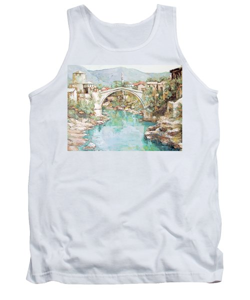 Stari Most Bridge Over The Neretva River In Mostar Bosnia Herzegovina Tank Top