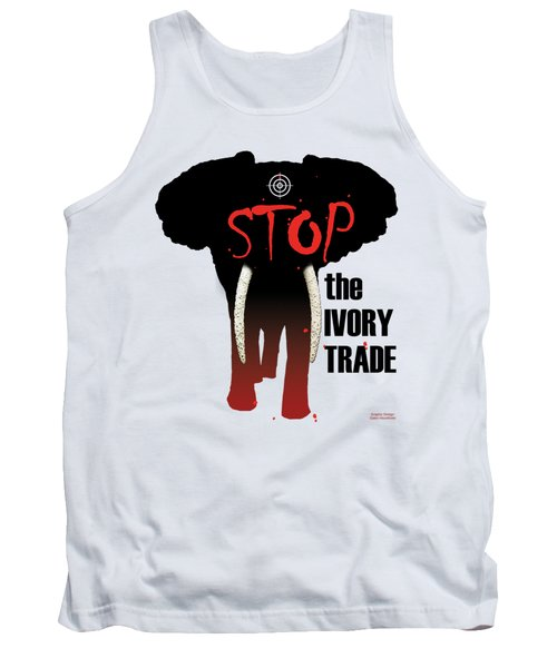 Stop The Ivory Trade Tank Top by Galen Hazelhofer