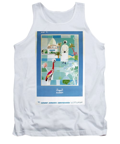 Sudan - Kuwait Airways Corporation - Kuwait - Retro Travel Poster - Vintage Poster Tank Top
