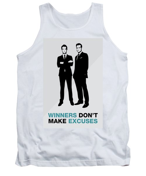 Suits Tv Show Poster Harvey Quote - Winners Don't Make Excuses Tank Top