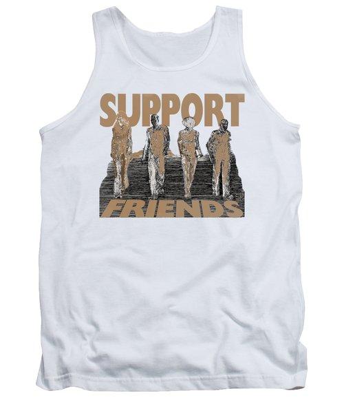 Support Friends Tank Top