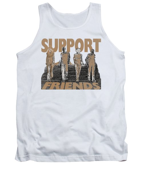Support Friends Tank Top