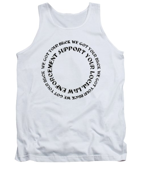 Support Your Local Law Enforcement Tank Top