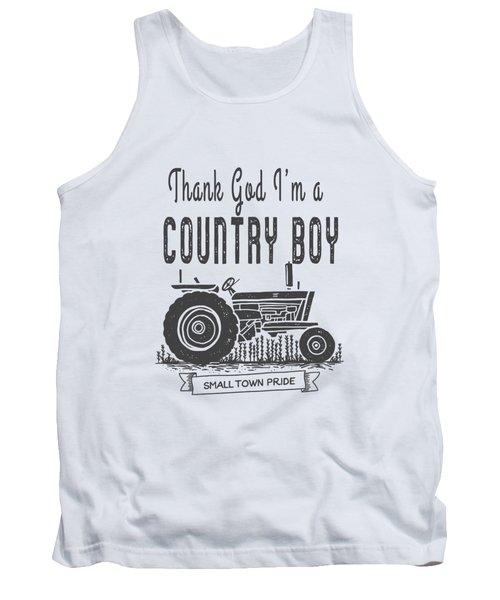Thank God I Am A Country Boy Tee Tank Top