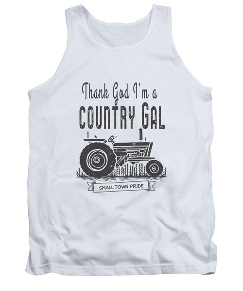 Thank God I Am A Country Gal Tank Top