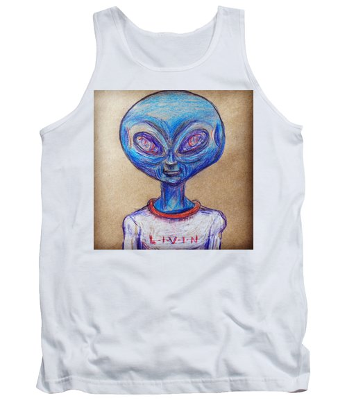 The Alien Is L-i-v-i-n Tank Top