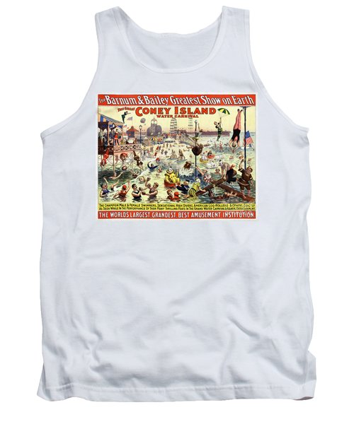 The Barnum And Bailey Greatest Show On Earth The Great Coney Island Water Carnival Tank Top by Carsten Reisinger