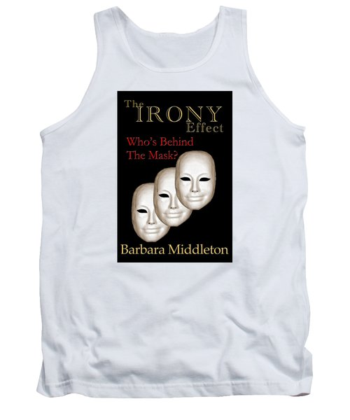 The Irony Effect Tank Top by Barbara Middleton