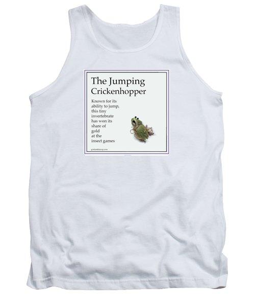 Tank Top featuring the digital art The Jumping Crickenhopper by Graham Harrop