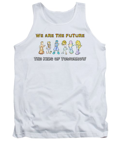 The Kids Of Tomorrow Tank Top by Shawn Dall