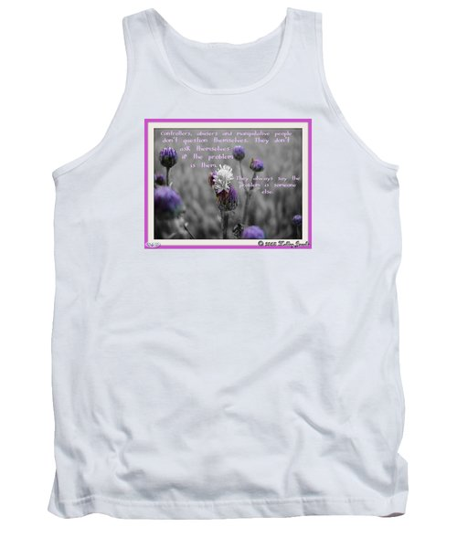 Tank Top featuring the digital art The Problem Is Them by Holley Jacobs