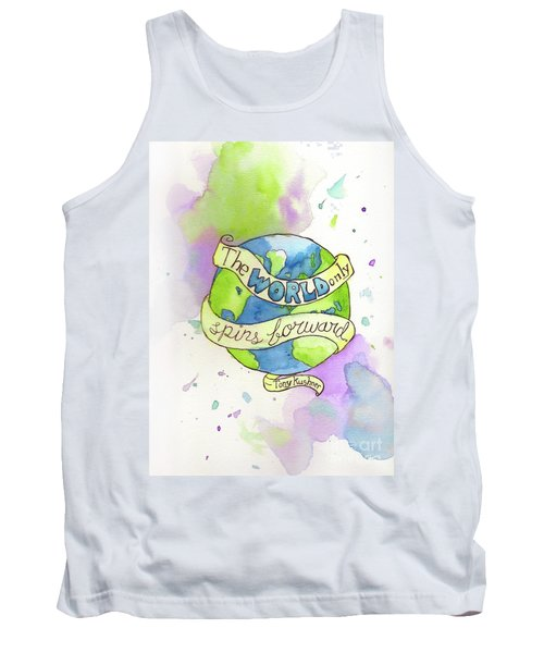 The World Only Spins Forward Tank Top