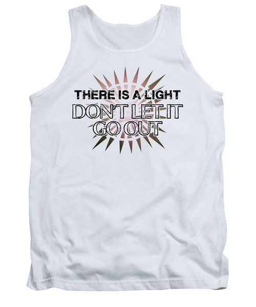 There Is A Light Tank Top