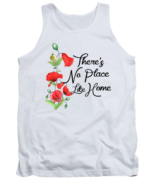 Theres No Place Like Home Tank Top