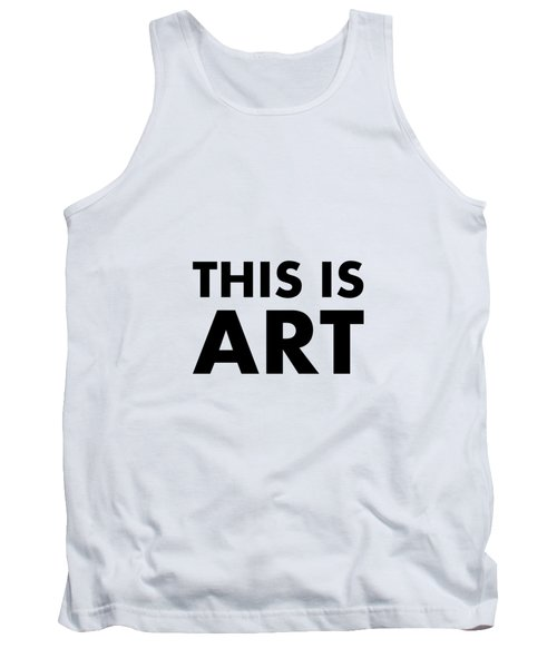 This Is Art Tank Top