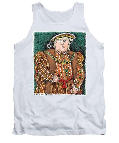 Trump As King Henry Viii Tank Top