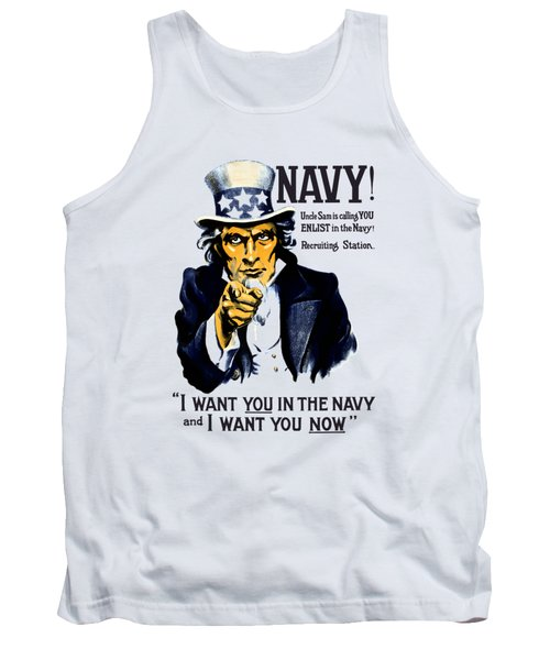Uncle Sam Wants You In The Navy Tank Top