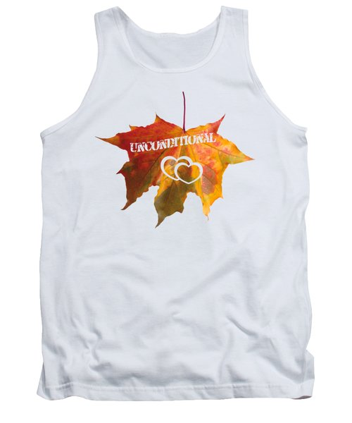 Unconditional Love Typography Carved On A Fall Leaf Tank Top