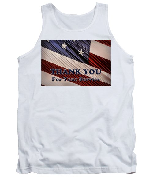 Tank Top featuring the photograph Usa Military Veterans Patriotic Flag Thank You by Shelley Neff