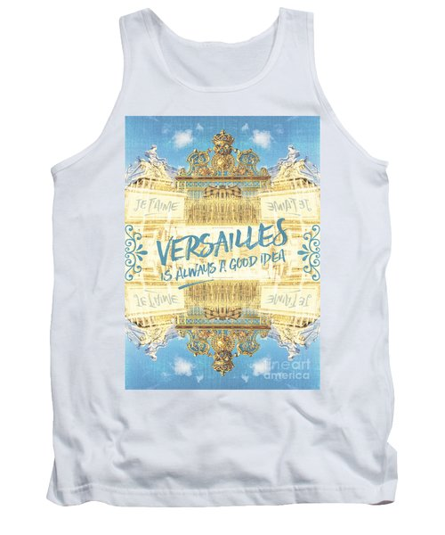 Versailles Is Always A Good Idea Golden Gate Tank Top