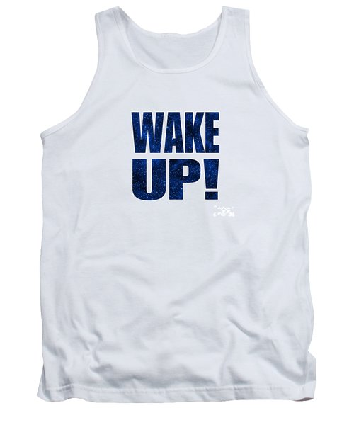 Wake Up White Background Tank Top