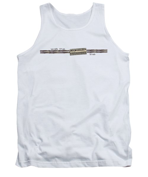Walk The Line Tank Top