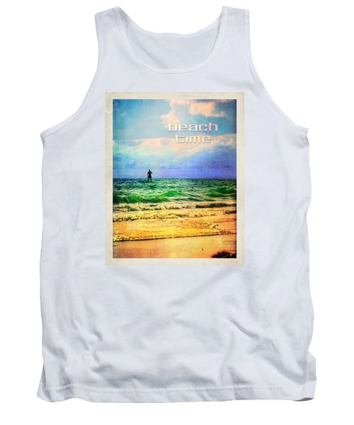 Tank Top featuring the photograph Beach Time by Tammy Wetzel