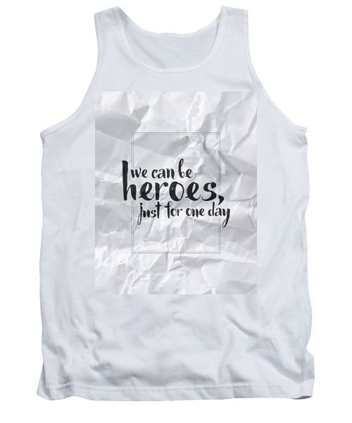 We Can Be Heroes Tank Top