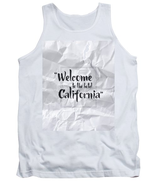 Welcome To The Hotel California Tank Top