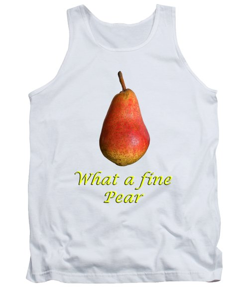 What A Fine Pear Tank Top