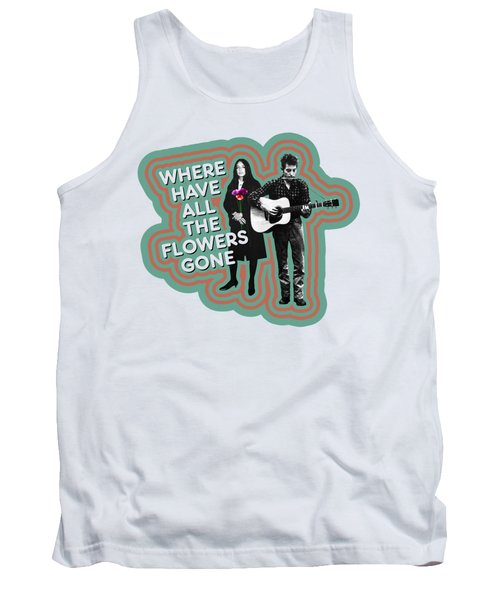 Where Have All The Flowers Gone Tank Top by David Richardson