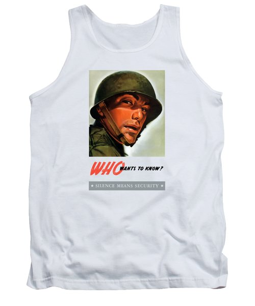 Tank Top featuring the painting Who Wants To Know - Silence Means Security by War Is Hell Store