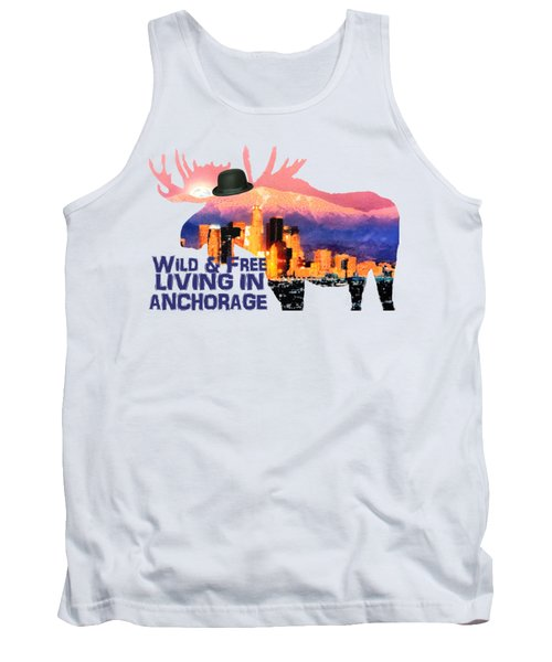 Wild And Free-in Anchorage Tank Top by Elaine Ossipov