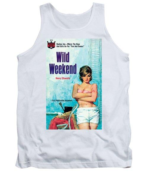 Wild Weekend Tank Top