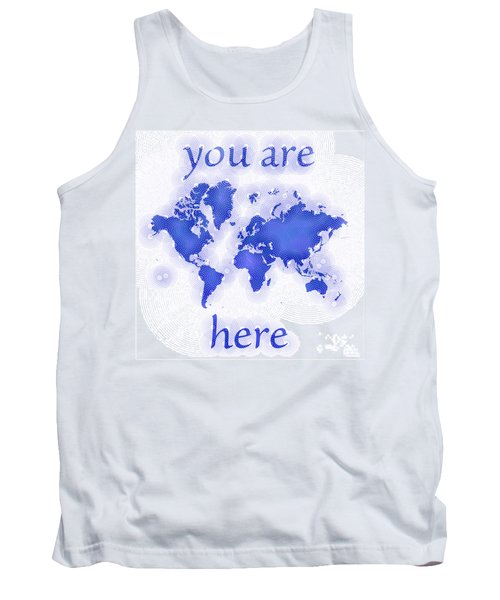 World Map Zona You Are Here In Blue And White Tank Top