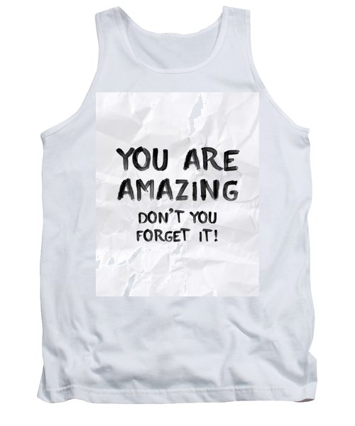 You Are Amazing Tank Top