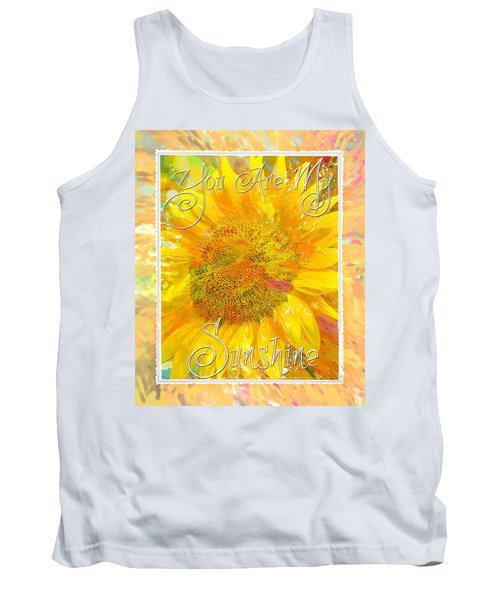 You Are My Sunshine 2 Tank Top