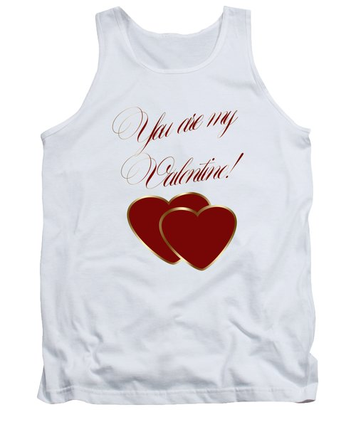You Are My Valentine Digital Typography Tank Top