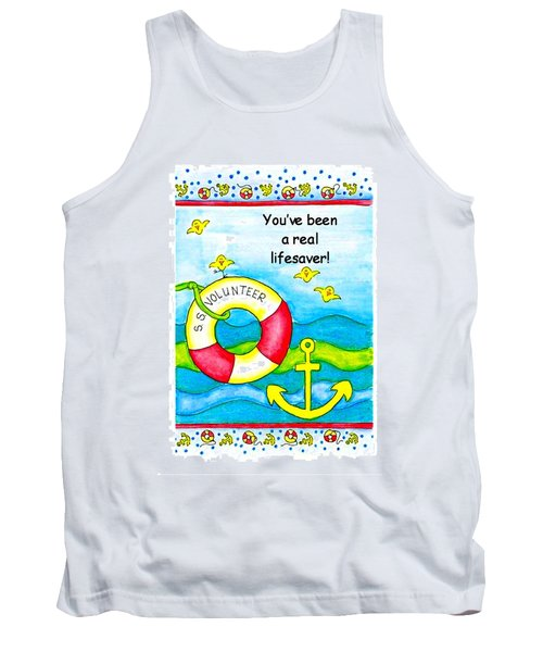 You Have Been A Real Lifesaver Tank Top
