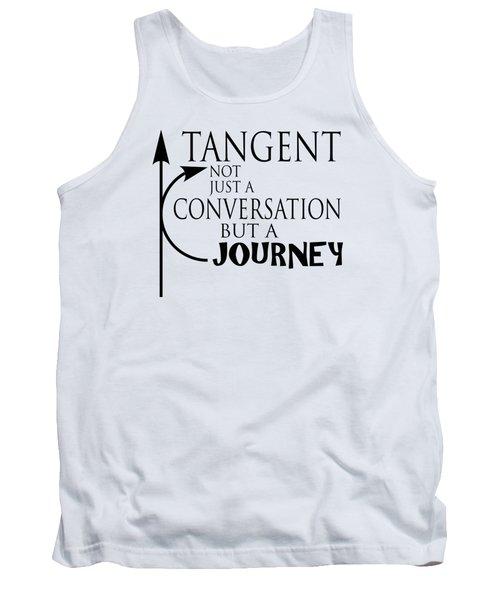 Adhd Shirt - Tangent, Not Just A Conversation Tank Top