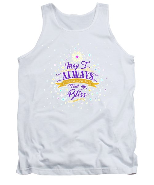 Always Find My Bliss Tank Top