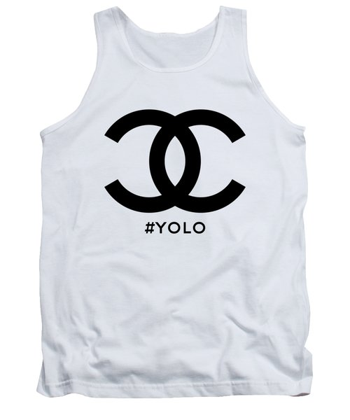 Chanel Yolo - You Only Live Once Tank Top