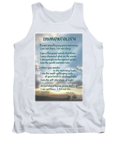 Do Not Stand At My Grave And Weep Tank Top