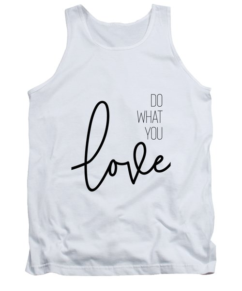 Do What You Love Tank Top