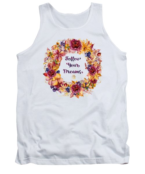 Follow Your Dreams Autumn Floral Wreath Lady Bug Typography Art Tank Top