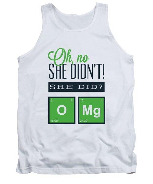 Funny Chemistry Joke Omg Tank Top