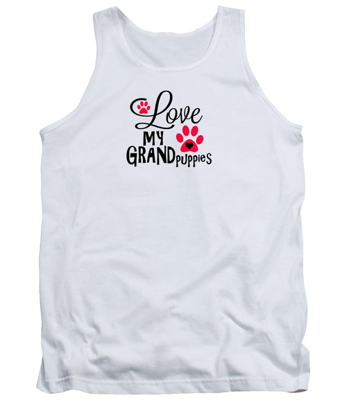 Great Dog Gifts And Ideas Love My Grandpuppies Tank Top